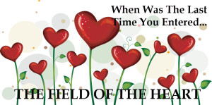 Field of The Heart